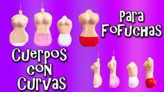 CUERPOS CON CURVAS PARA FOFUCHAS - GOMA EVA