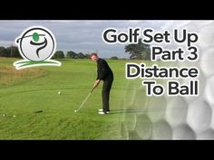 Correct Distance To The Golf Ball | Free Online Golf Tips