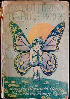 BUTTERFLY BABIES' BOOK ~ Gordon ~RARE Children's Book 1st Ed 60+ Color Plates!