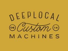 By Custom Machines. Graphic design, beautiful typography, hand drawn script typography.