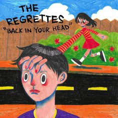 """""""Back in Your Head"""" by The Regrettes added to 2018 Listening Log playlist on Spotify"""