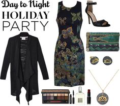 Day to Night: Holiday Party. Before you leave the house, plan a look that can easily transition from work to a glam holiday party. Here is just one of our ideas for such an occasion.