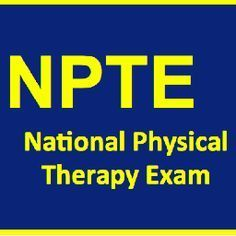 Steps in Taking the NPTE or National Physical Therapy Exam