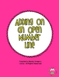Mandy's Tips for Teachers: Strategies for Addition (Freebie! Open Number Line, Number Lines, Common Core Math, Common Core Standards, Second Grade Math, Grade 2, Addition Strategies, Math Classroom, Classroom Ideas