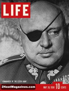 May 30, 1938 Commander of the Czech Army, Jan Syrovy