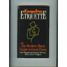 Esquire Etiquette: The Modern Man's Guide to Good Form $2.95