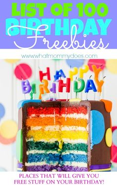 100 Birthday Freebies - Where to Get Free Stuff on Your Birthday! Tons of restaurants, stores, and more!