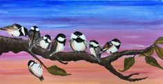 My Chickadee Flock at Sunset. Inspired by a tutorial taught on Youtube by Cinnamon Cooney the Art Sherpa.