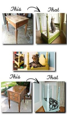 Re-purpose old end tables into decorative pet beds. Ooooooohhhhhh sooooo cute!!!!! I want to do this for my girl!!!!