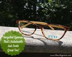 Recycled Eyewear That's Sustainable And Looks Great Too! - The Vintage Mom