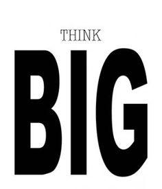 DIY: Free printable poster | Think Big |