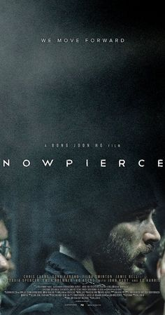 Snowpiercer (2013) June 11 [I'm not a big fan of horror, but I love too many of the actors in this to miss it.]