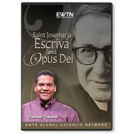 ST. JOSEMARIA ESCRIVA AND OPUS DEI - DVD - He was a saint that practiced and preached a spirituality that kept Christ at the center of daily life, even at its most mundane.
