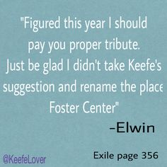 I command you Elwin not to die cause if you do after Forkle, Kenric, and Calla I will CRY SO HARD!