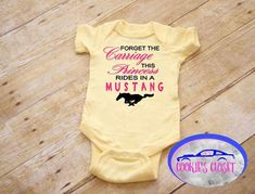 Know someone who loves their Ford Mustang? Or are you someone who is a Ford Mustang car enthusiast? Heres the perfect clothing for your baby girl! Forget the Carriage This Princess Rides in a Mustang with Horse One Piece Infant Bodysuit (creeper). Perfect for the Ford Mustang car