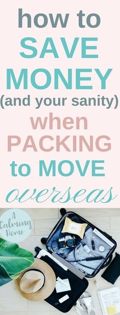 how to save money when packing your stuff to move to another country