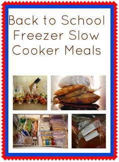 hundreds of Back to School Freezer Slow Cooker Meals
