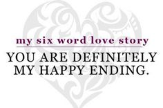 six word love story