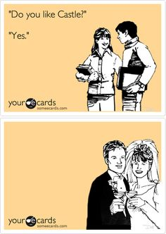 you like castle? 12th Precinct, Castle Quotes, Castle Beckett, Let's Get Married, Strong Words, Hilarious, It's Funny, Perfect Couple, Kinds Of People