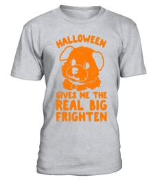 halloween gives me the real big puppy dogs father t-shirts  #birthday #october #shirt #gift #ideas #photo #image #gift #costume #crazy #halloween