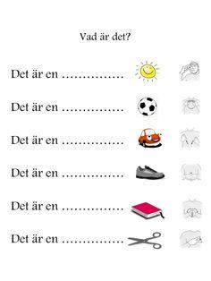 Vad är det? Learn Swedish, Swedish Language, Montessori Materials, Future Classroom, Sign Language, Pre School, Special Education, Fun Activities, Literacy