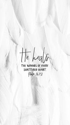 he heals.