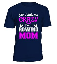 Best Sale - 81Cant Hide My Crazy Im A Ro   => Check out this shirt by clicking the image, have fun :) Please tag, repin & share with your friends who would love it. #rowing #rowingshirt #rowingquotes #hoodie #ideas #image #photo #shirt #tshirt #sweatshirt #tee #gift #perfectgift #birthday #Christmas