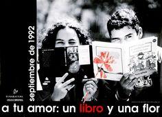A tu amor: un Libro y una flor : septiembre de 1992 / Fotografía de Juan Carlos Vargas Camacho (1992)