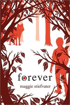 Forever (Wolves of Mercy Falls Series #3) I had to see how this series ends.