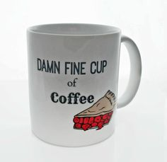 Damn Fine Cup of Coffee - TWIN PEAKS Inspired- 11 ounce Coffee Mug - Superb GIFT by DeliciousAccessories on Etsy https://www.etsy.com/listing/211689385/damn-fine-cup-of-coffee-twin-peaks