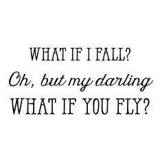 Oh, But My Darling What If You Could Fly?