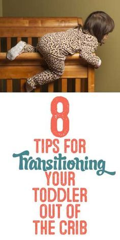 8 Tips For Transitioning Your Toddler Out Of The Crib
