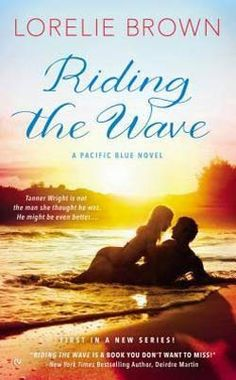 Riding the Wave by Lorelie Brown