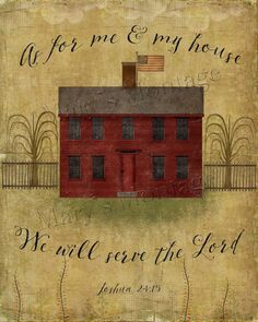 Grungy Primitive House, Scripture, Graphics, Folk Art, Printable, Download, 8x10, As for me and my house