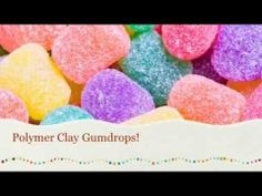 How to make a polymer clay gumdrop