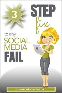 How to fix social media fails in 3 steps! By Rebecca Radice #socialmedia