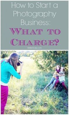 What to charge? Tips for How to Start a Photography Business from KristenDuke.com - #PhotographyBusinessStuff