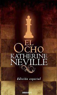 Libros, Libros Y Algo Más: RESEÑA: EL OCHO – KATHERINE NEVILLE