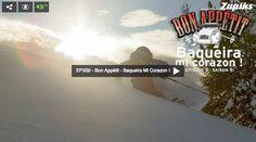 EP3S5 – BON APPÉTIT – BAQUEIRA MI CORAZON!