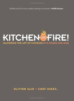 Giveaway: Kitchen on Fire | Leite's Culinaria