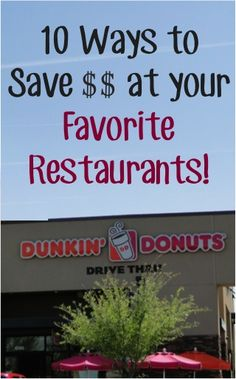 10 Ways to Save BIG at your Favorite Restaurants!