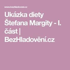 Ukázka diety Štefana Margity - I. Detox, Food And Drink, Low Carb, Vegetarian, Drinks, Beauty, Vip, Sport, Psychology