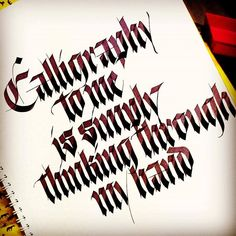 Calligraphy to me is simply thinking through my hand - calligraphy by sachin shah // @sachinspiration