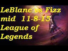 Platinum - LeBlanc vs Fizz mid 11-8-15
