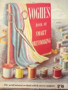Vogue's Book of Smart Dressmaking vintage Vogue sewing needlework book UK edition Second World War interest Vintage Vogue, Vintage Magazine, Make Do And Mend, Black And White Drawing, Buttonholes, World War Two, Etsy Vintage, Dressmaking, Cover