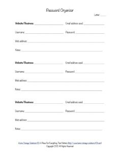 "Printable password organizer form so you don't have to sit saying ""ummmmm"" next time you need to access a website where you set up a password a while back."