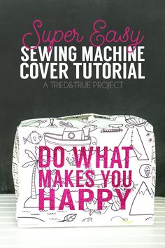 Sewing Machines Best Easy Sewing Machine Cover - Prevent dust from collecting with this super fun Easy Sewing Machine Cover! Includes tutorial on taking and using your own dimensions. Sewing Hacks, Sewing Tutorials, Sewing Projects, Sewing Ideas, Sewing Tips, Sewing Crafts, Vinyl Projects, Craft Tutorials, Sewing Stitches