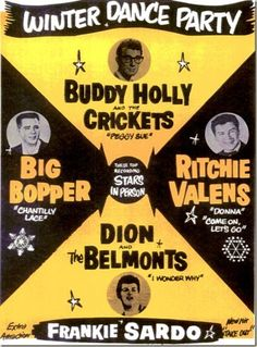 The last tour of Buddy Holly, Big Bopper (JP Richardson) and Richie Valens.