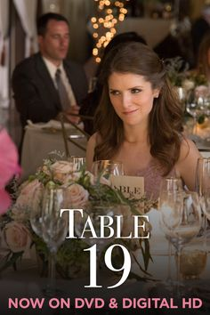 Anna Kendrick charms in the must-watch wedding comedy Table 19 on DVD today.