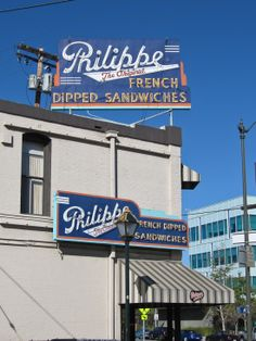 Best places to eat in Los Angeles: Philipe The Original. The birthplace of the French Dip Sandwich.